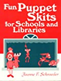 Fun Puppet Skits for Schools and Libraries