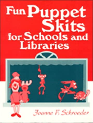Fun Puppet Skits for Schools and Libraries: Joanne F  Schroeder