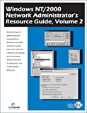 Windows NT/2000 Network Administrator's Resource Guide, TechRepublic, 193149018X