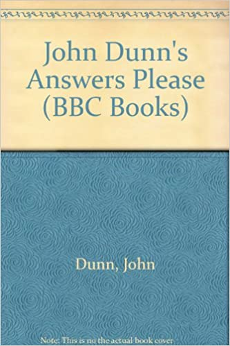 John Dunn's Answers Please (BBC Books)