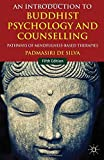 img - for An Introduction to Buddhist Psychology and Counselling: Pathways of Mindfulness-Based Therapies by Padmasiri De Silva (2014-04-08) book / textbook / text book