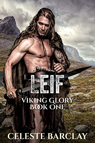 Leif (Viking Glory Book 1) by [Barclay, Celeste]