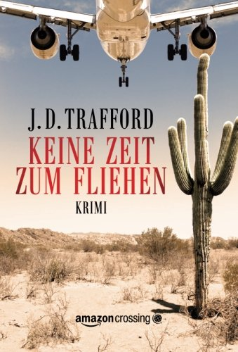 Keine Zeit zum Fliehen (German Edition)