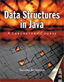 Data Structures in Java : A Laboratory Course, Andersen, Sandra and Roberge, 0763718165