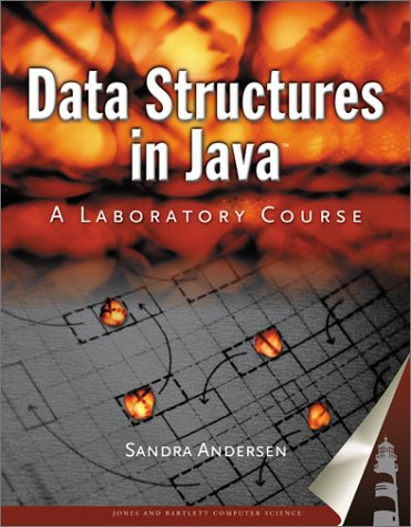 Data Structures In Java: A Laboratory Course