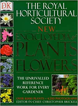 The Royal Horticultural Society New Encyclopedia Of Plants