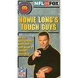 Howie Long's Tough Guys