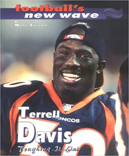 Terrell Davis: Toughing It Out (Football's New Wave)