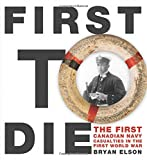 First to Die (Formac Illustrated History)