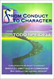 From Conduct to Character, Todd H. Speidell, 157910200X