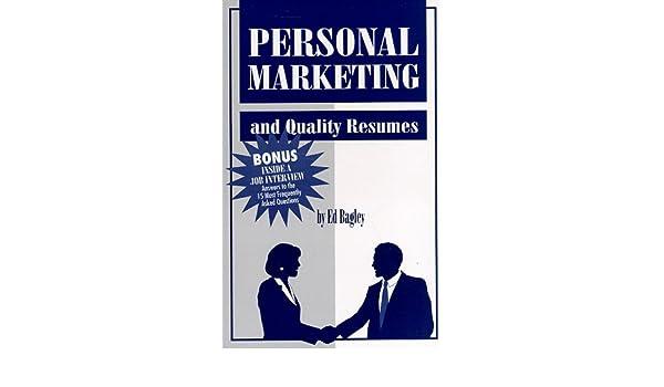 Personal Marketing: Ed Bagley: 9780965809412: Amazon.com: Books