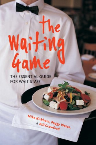 The Waiting Game: The Essential Guide for Wait Staff and Managers