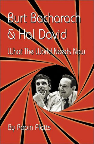 Burt Bacharach & Hal David: What the World Needs Now