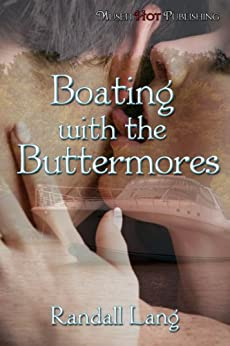 Boating with the Buttermores by [Lang, Randall]