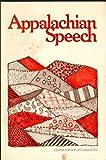 img - for Appalachian Speech book / textbook / text book