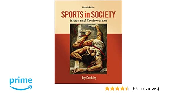 Amazon sports in society issues and controversies amazon sports in society issues and controversies 9780078022524 jay coakley books fandeluxe Gallery
