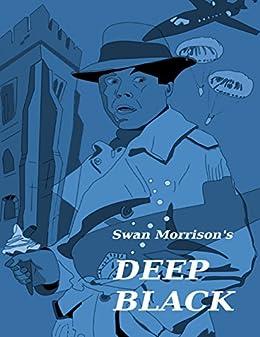 Deep Black de [Morrison, Swan]