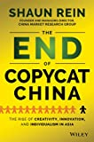 The End of Copycat China, Shaun Rein, 1118926765