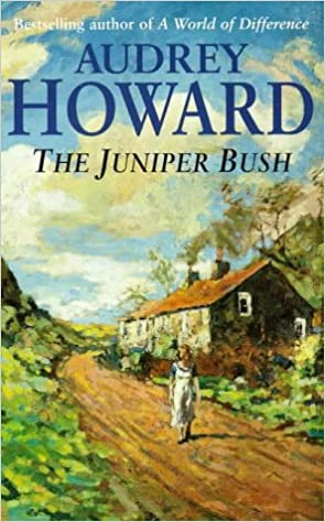 Image result for Audrey Howard's The Juniper Bush