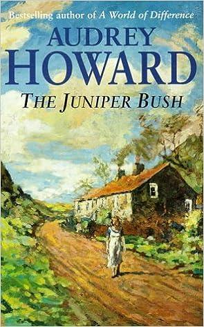 Image result for Audrey Howard's The Juniper Bush