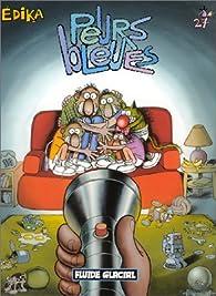 Edika, tome 27 : Peurs bleues par  Édika