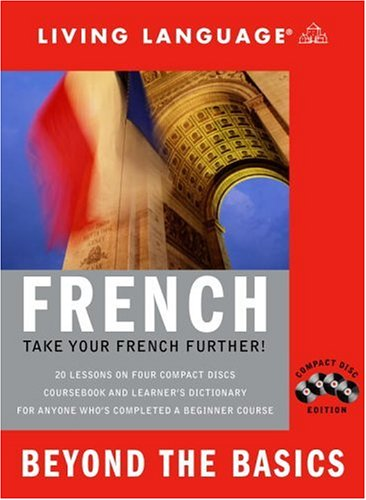 French: Beyond the Basics (English and French Edition)