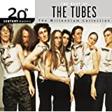 20th Century Masters: The Millennium Collection: Best Of The Tubes (Remastered)