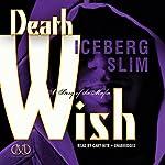 Death Wish: The Story of the Mafia | Iceberg Slim