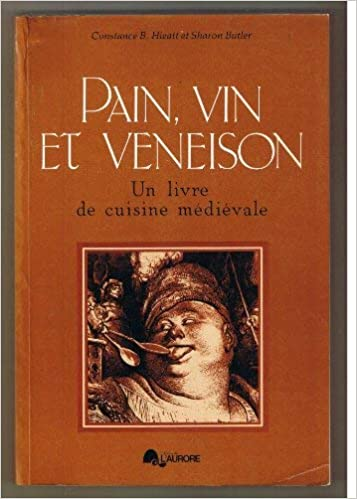 Pain Vin Et Veneison Un Livre De Cuisine Medievale Etudes