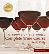 Windows on the World Complete Wine Course: 2006 Edition (Kevin Zraly's Complete Wine Course)
