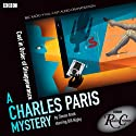 A Charles Paris Mystery: Cast in Order of Disappearance (BBC Radio Crimes) Radio/TV Program by Simon Brett Narrated by Bill Nighy, Martine McCutcheon