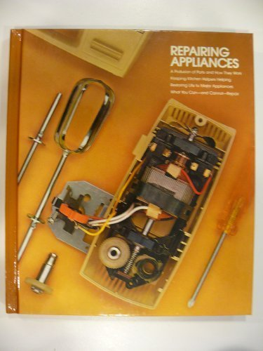 Repairing Appliances (Home repair and improvement)