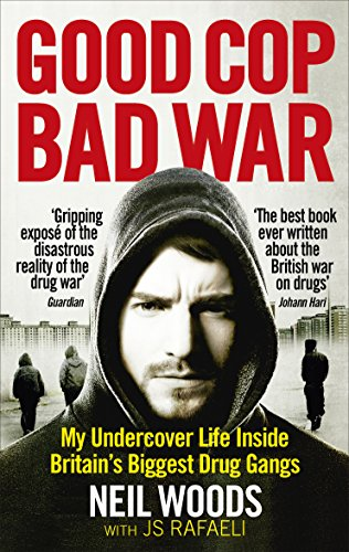 Good Cop, Bad War eBook: Neil Woods, JS Rafaeli: Amazon.co.uk: Kindle Store