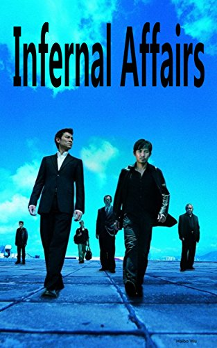 Infernal Affairs: The mystery of the undercover