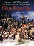 img - for Village Display Tips: Volume II by Leigh Gieringer (2002-08-20) book / textbook / text book