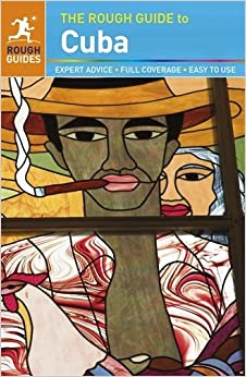 The Rough Guide to Cuba by Matthew Norman (1-Nov-2013)