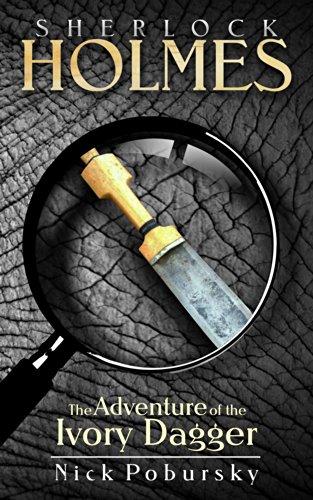 Ivory Dagger - Sherlock Holmes: The Adventure of the Ivory Dagger
