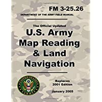U.S. Army Map Reading and Land Navigation: Official