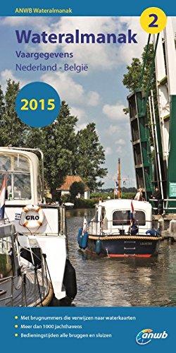 ANWB Wateralmanak 2015 (Wateralmanak 2015: vaargegevens Nederland-België)