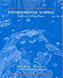 Environmental Science : Earth As a Living Planet: Student Review Guide and Internet Companion, Botkin, Daniel B. and Keller, Edward A., 0471362735