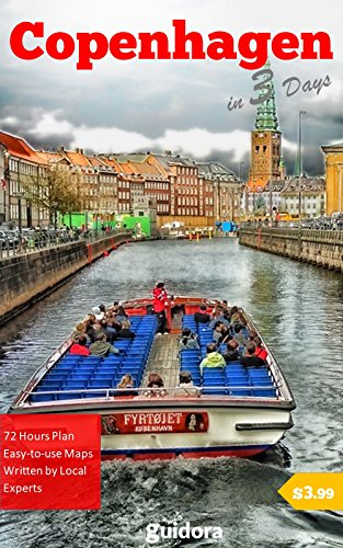 Copenhagen in 3 Days (Travel Guide 2018): Best Things to Do in Copenhagen, Denmark: 3-Day Travel Itinerary, Best Value Hotels and Restaurants, Best Place to Shop and Go Out, Top - Copenhagen Shops