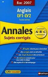 Anglais Tles toutes séries : Annales corrigés, Bac 2007