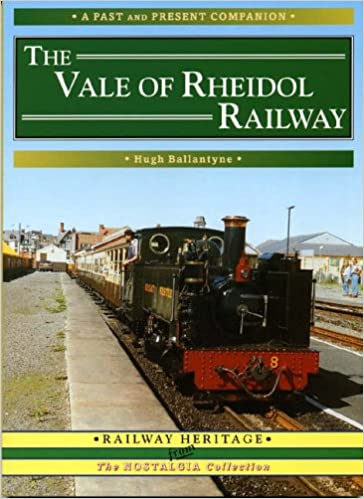 The Vale of Rheidol Railway (Past and Present Companions)