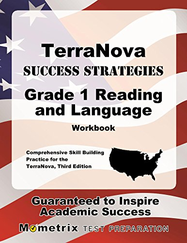 TerraNova Success Strategies Grade 1 Reading and Language Workbook: Comprehensive Skill Building Practice for the TerraNova, Third Edition