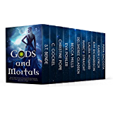 Gods and Mortals: Eleven Novels Featuring Thor, Loki, Greek Gods, Native American Spirits, Vampires, Werewolves, & More (English Edition)