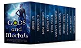 Gods and Mortals: Eleven Novels Featuring Thor, Loki, Greek Gods, Native American Spirits, Vampires, Werewolves, More