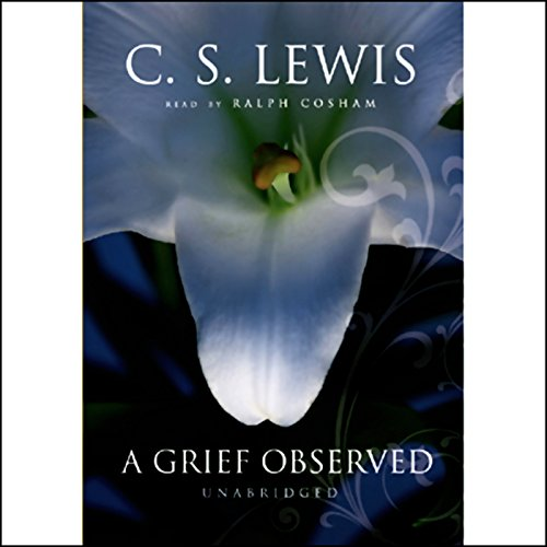 A Grief Observed Audiobook [Free Download by Trial] thumbnail