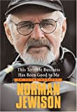 This Terrible Business Has Been Good to Me, Norman Jewison, 1552632113