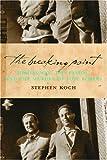 The Breaking Point, Stephen Koch, 1582432805