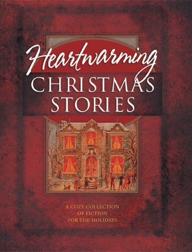 Heartwarming Christmas Stories: Christmas Express/A Cardinal/Broken Pieces/Poinsettia/Mary/Crossroads/Angels on High/Strike/Sweet Christmas/Christmas E-Mail/Grace/Edgar's Gift (Christmas Anthology) Christmas Poinsettia Cross